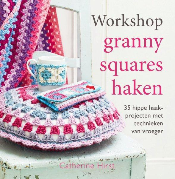Boek Workshop Granny Squares Haken Geschreven Door Catherine Hirst