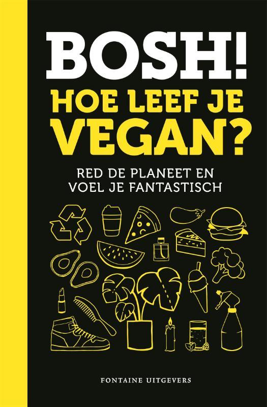 Cover BOSH! Hoe leef je vegan?