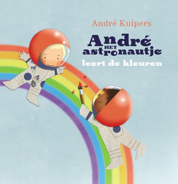 Cover André het astronautje leert de kleuren