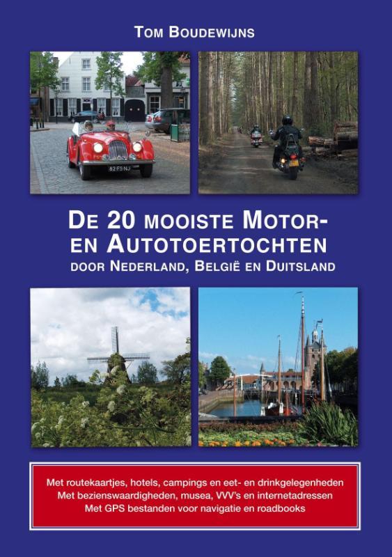 Cover De 20 mooiste motor- en autotoertochten