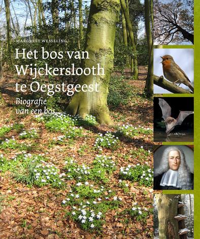 Cover Het bos van Wijckerslooth te Oegstgeest