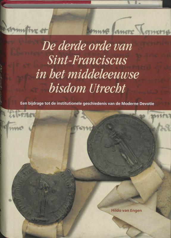 Cover De derde orde van Sint-Franciscus in het middeleeuwse bisdom Utrecht