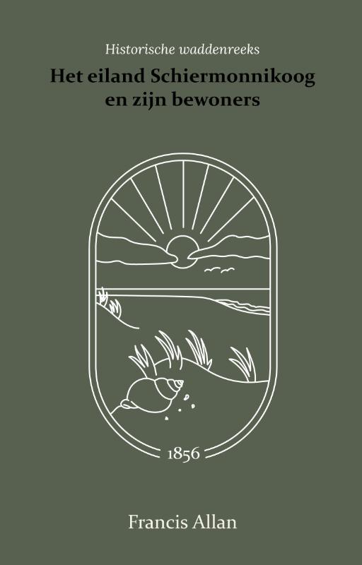 Cover Het eiland Schiermonnikoog en zijn bewoners