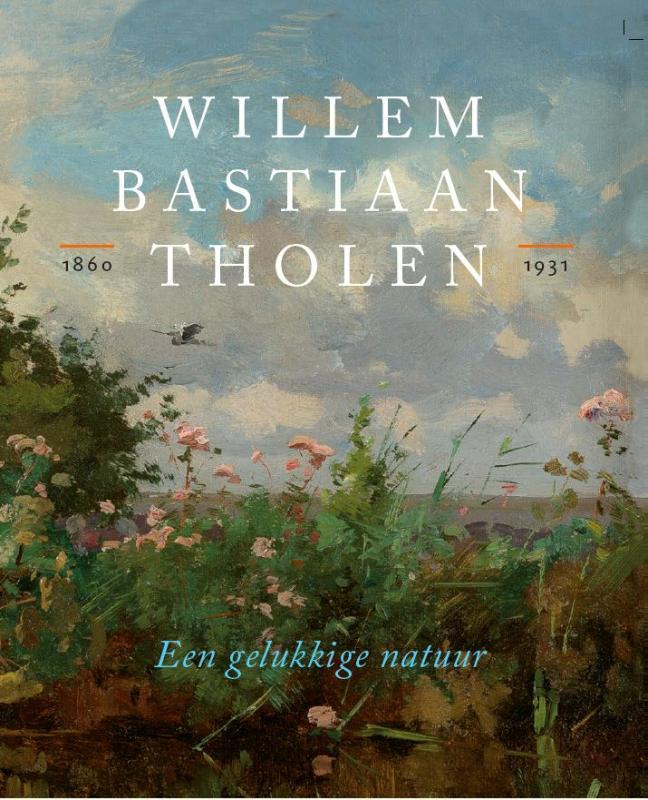Cover Willem Bastiaan Tholen - Een gelukkige natuur