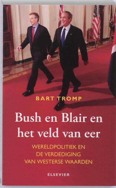 Cover Bush en Blair en het veld van eer