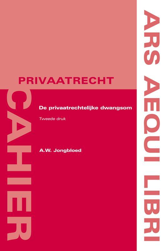 Cover De privaatrechtelijke dwangsom