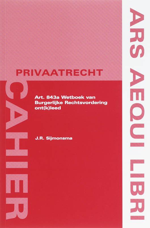 Cover Art. 843a Wetboek van Burgerlijke Rechtsvordering ont(k)leed