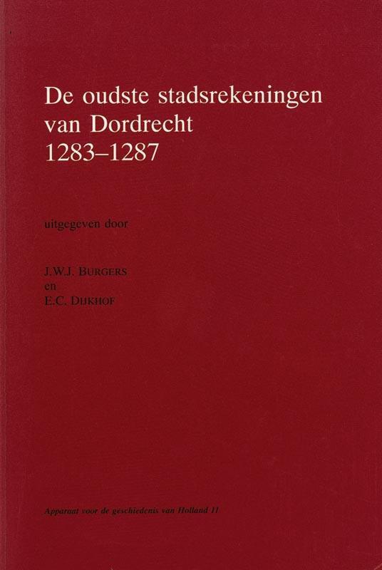 Cover De oudste stadsrekeningen van Dordrecht 1283-1287