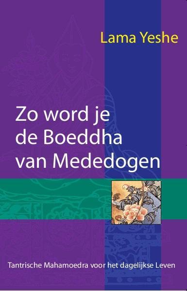 Cover Zo word je de Boeddha van Mededogen
