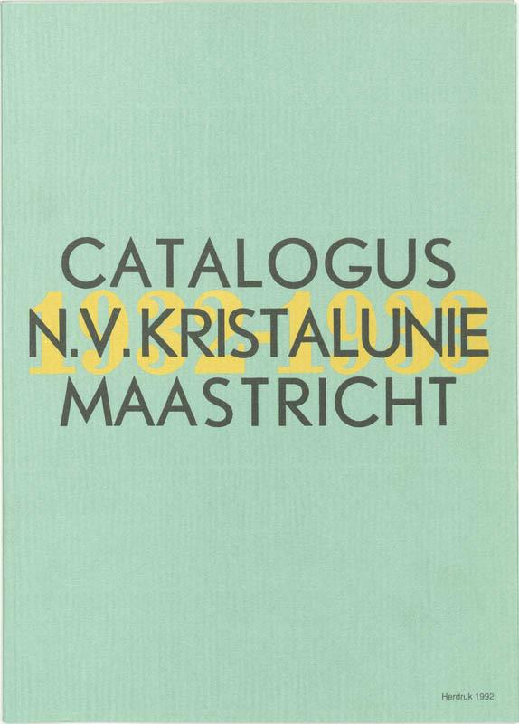Cover Catalogus N.V. Kristalunie Maastricht 1932-1933