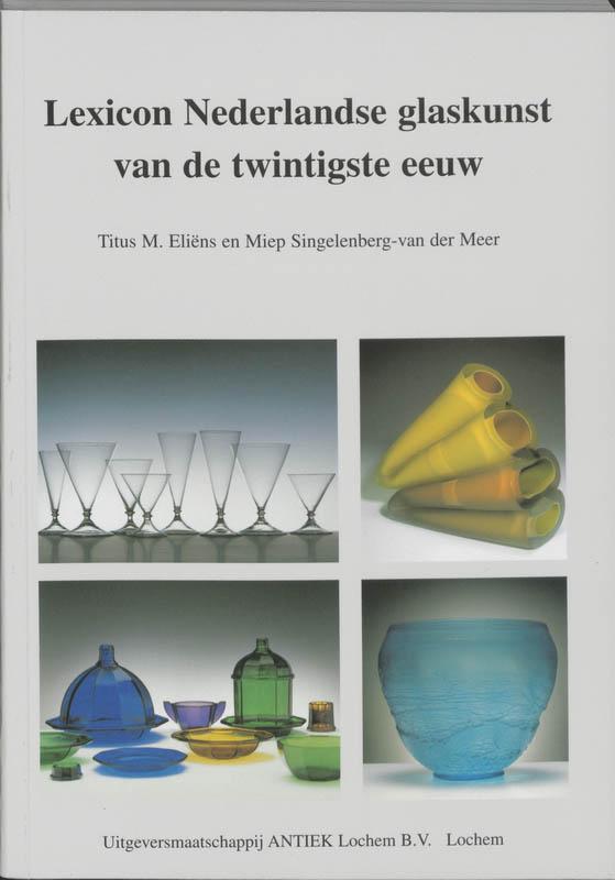 Cover Lexicon Nederlandse glaskunst van de twintigste eeuw