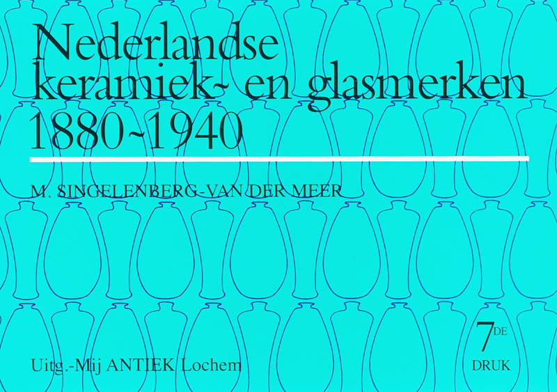 Cover Nederlandse Keramiek- en Glasmerken 1880-1940