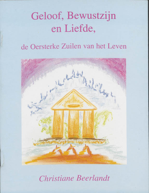 Cover Geloof, bewustzijn en liefde