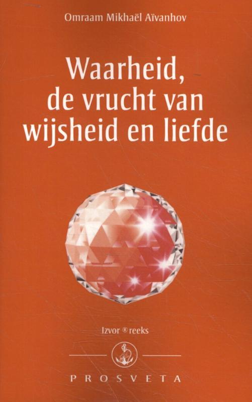Cover Waarheid, de vrucht van wijsheid en liefde
