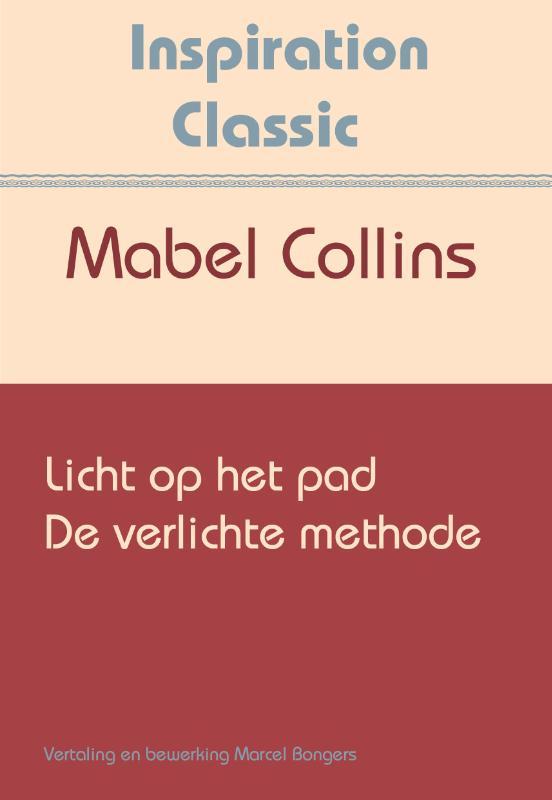 Boek: Licht op het pad & De verlichte methode - Geschreven door ...