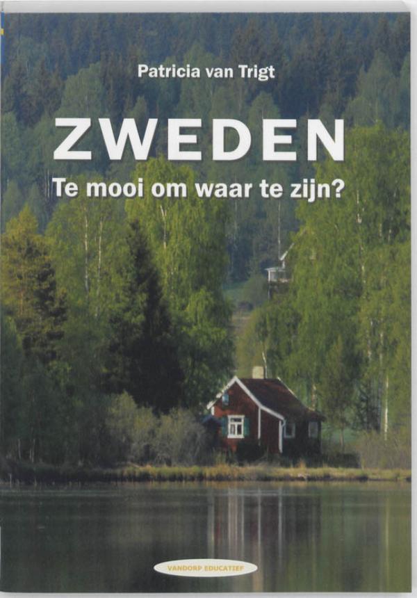Cover Zweden. Te mooi om waar te zijn?