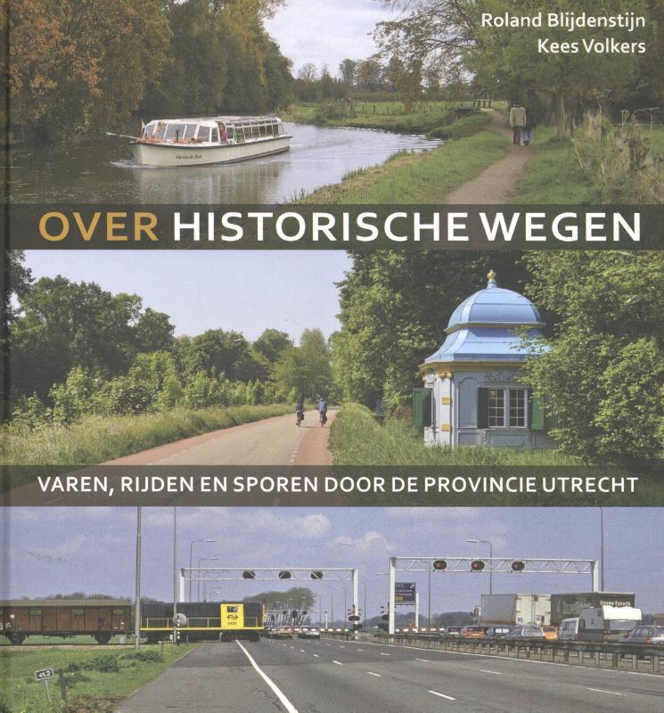 Cover Over historische wegen