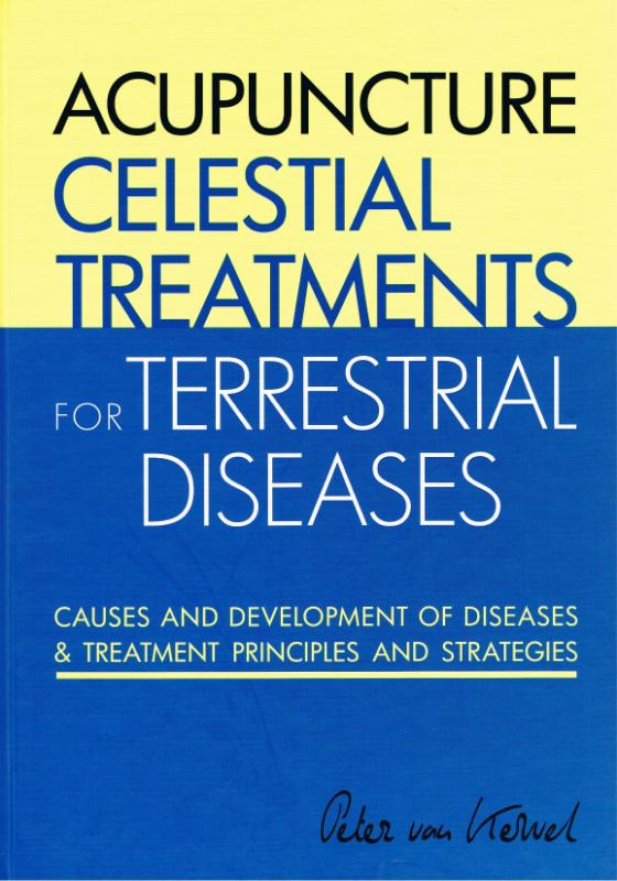 Cover Acupuncture Celestial Treatments for Terrestrial Diseases