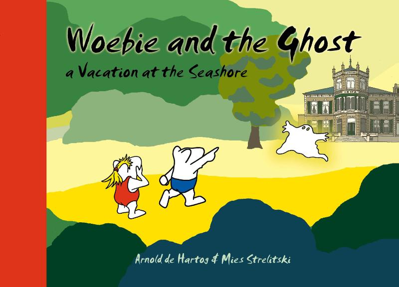 Cover Woebie and the ghost