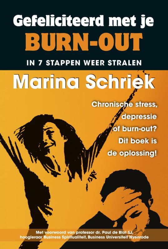 gefeliciteerd met je burnout ebook Boek: Gefeliciteerd met je burn out   Geschreven door Marina Schriek gefeliciteerd met je burnout ebook