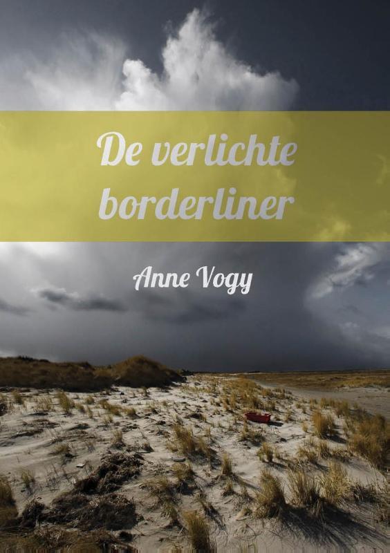 Boek: De verlichte borderliner - Geschreven door Anne Vogy