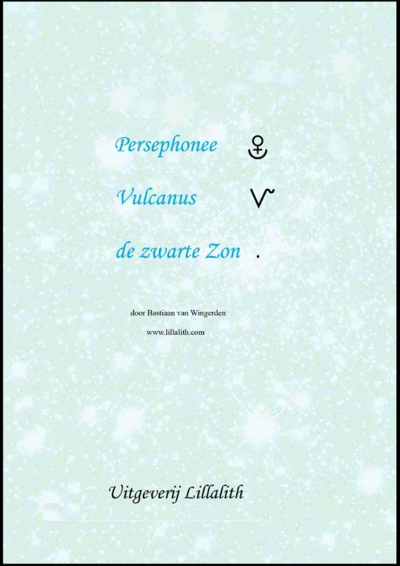 Cover Persephonee; Vulcanus; De zwarte zon