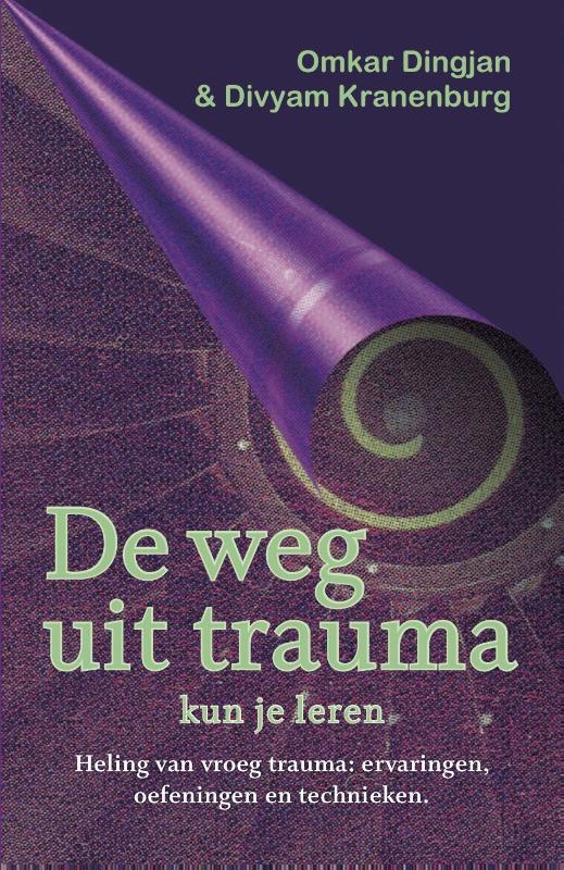 Cover De weg uit trauma kun je leren