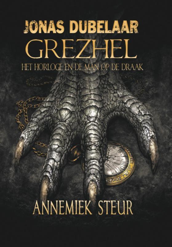 Cover Grezhel, het horloge en de man op de draak