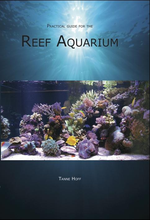 Cover Practical guide for the Reef Aquarium
