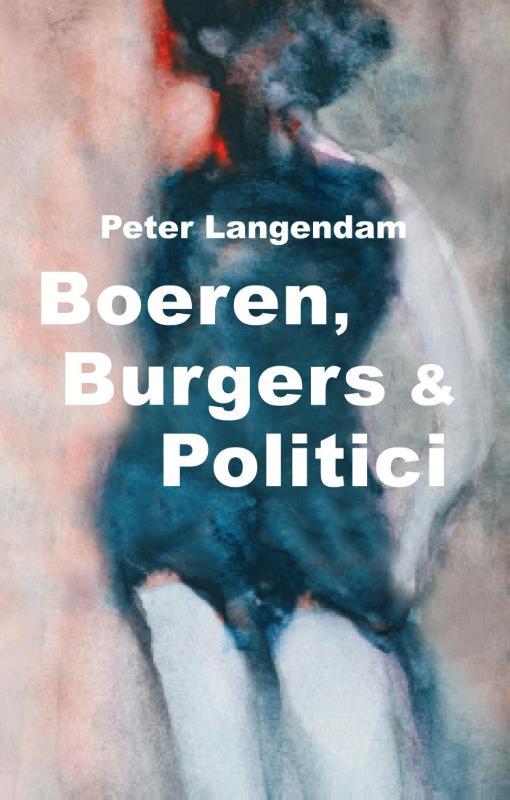 Cover Boeren, burgers en politici