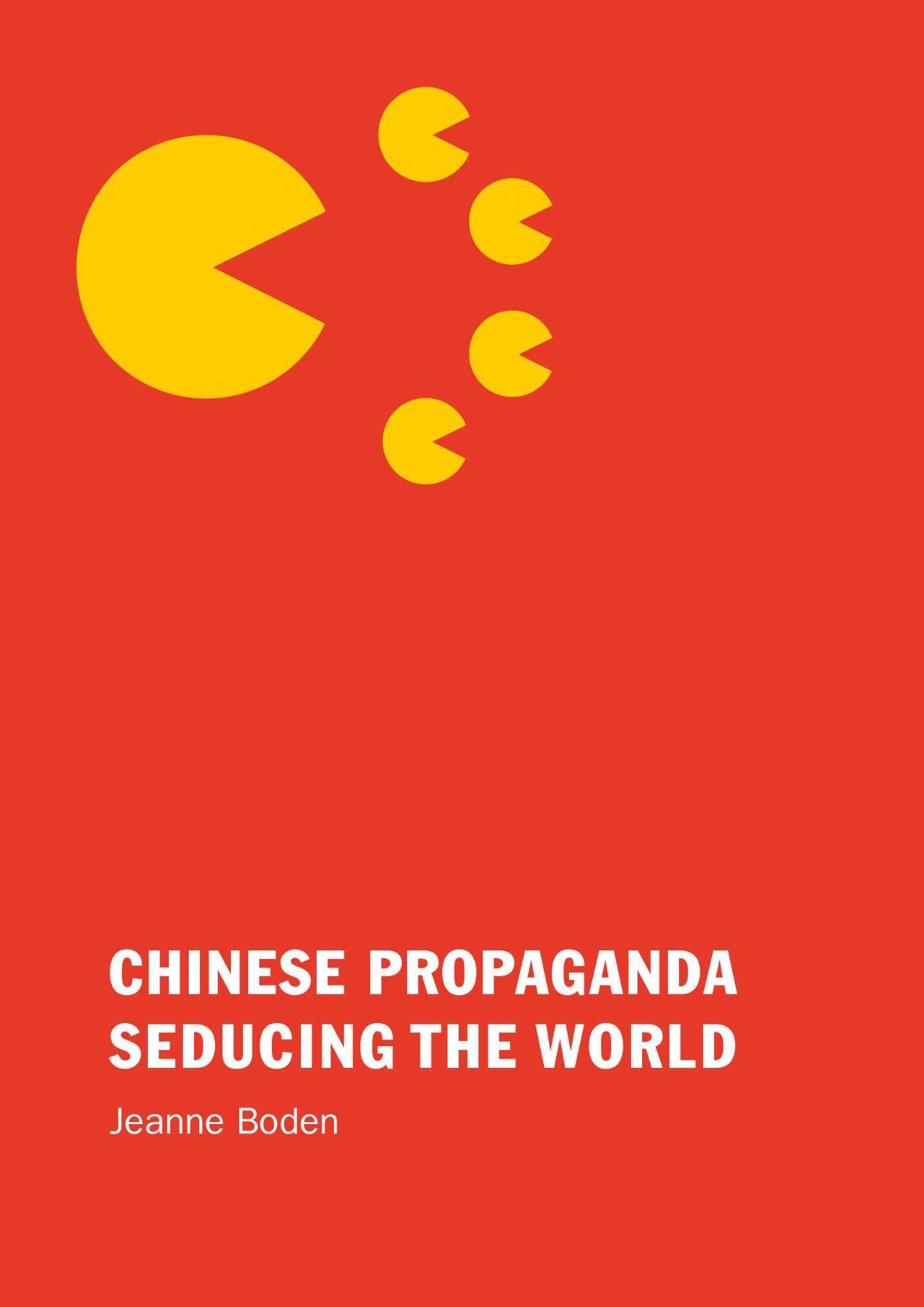 Cover Chinese Propaganda Seducing the World