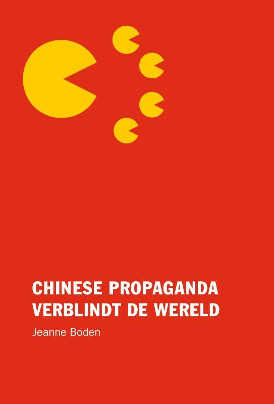 Cover Chinese propaganda verblindt de wereld