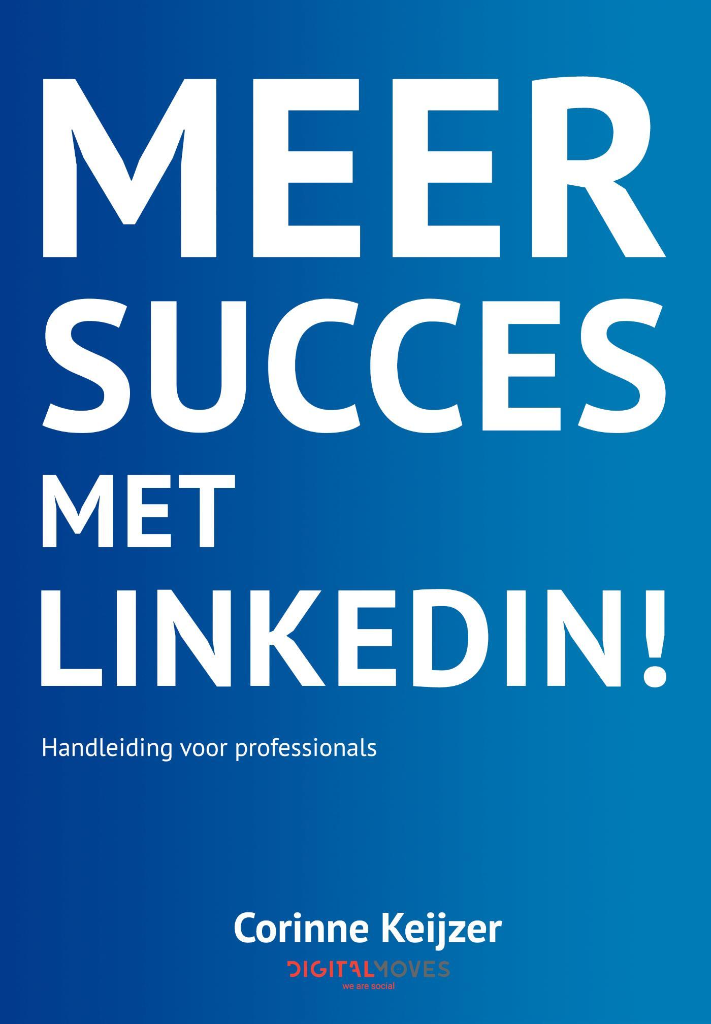 Cover Meer succes met LinkedIn!
