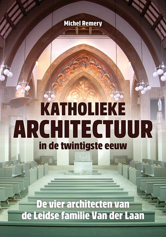 Cover Katholieke architectuur in de twintigste eeuw