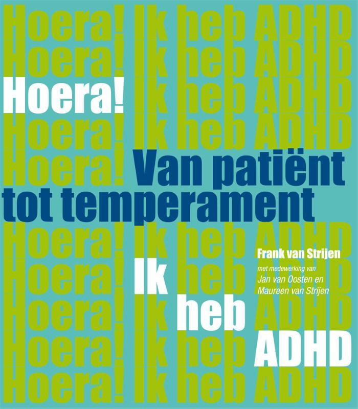 Cover Hoera! ik heb ADHD van patient tot temperament