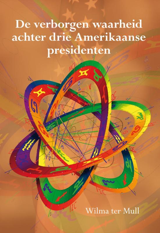Cover De verborgen waarheid achter drie Amerikaanse presidenten