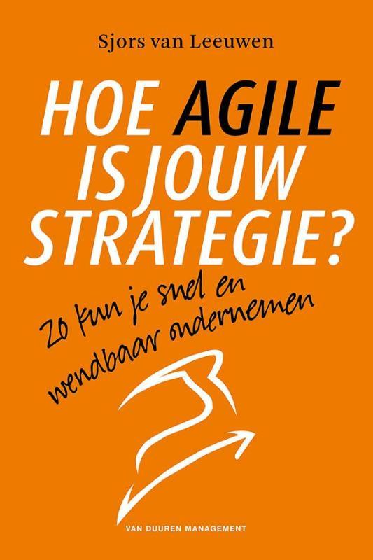 Cover Hoe Agile is jouw strategie