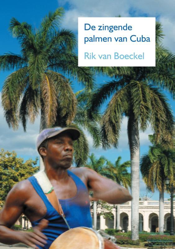 Cover De zingende palmen van Cuba