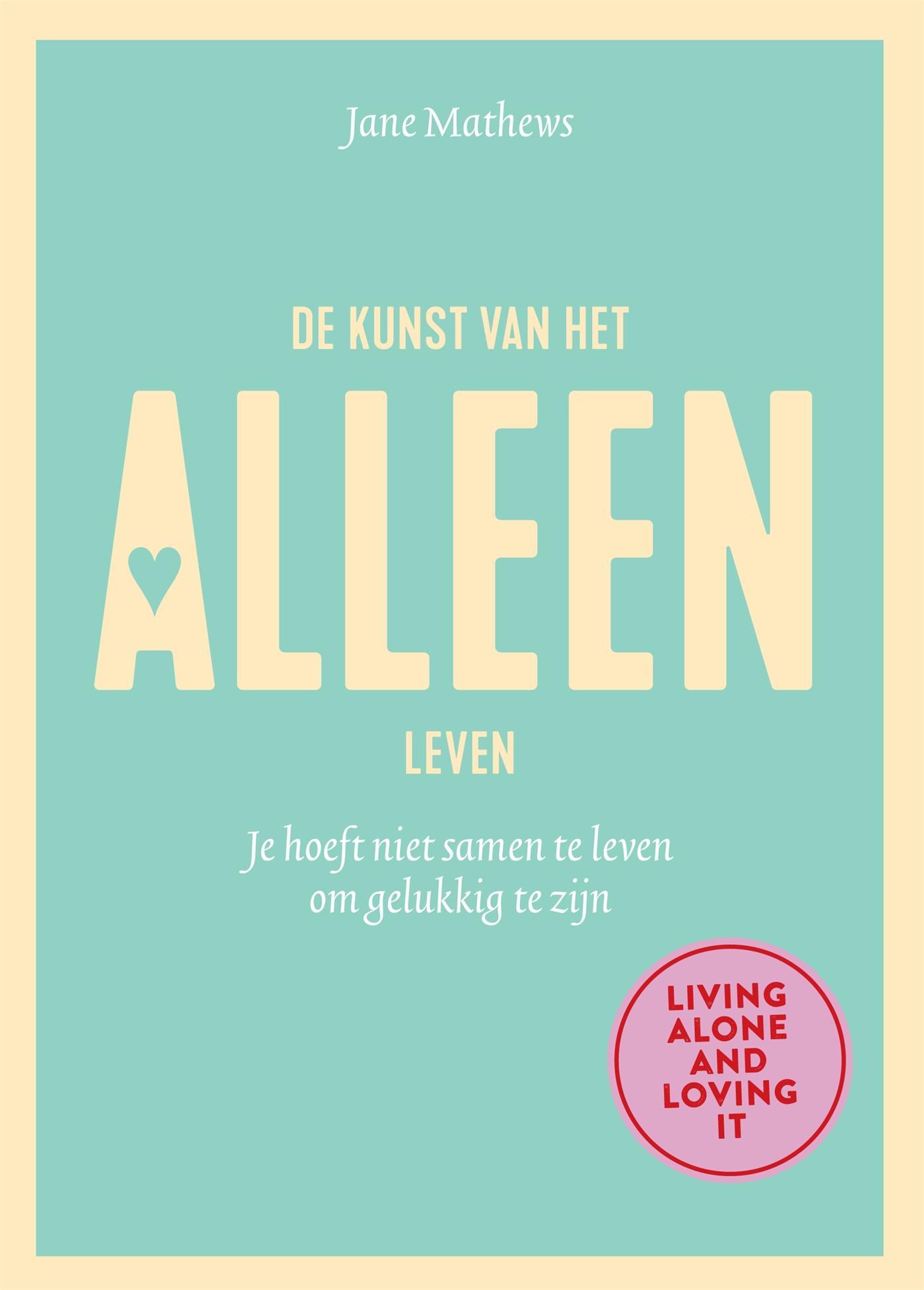 Cover De kunst van het alleen leven