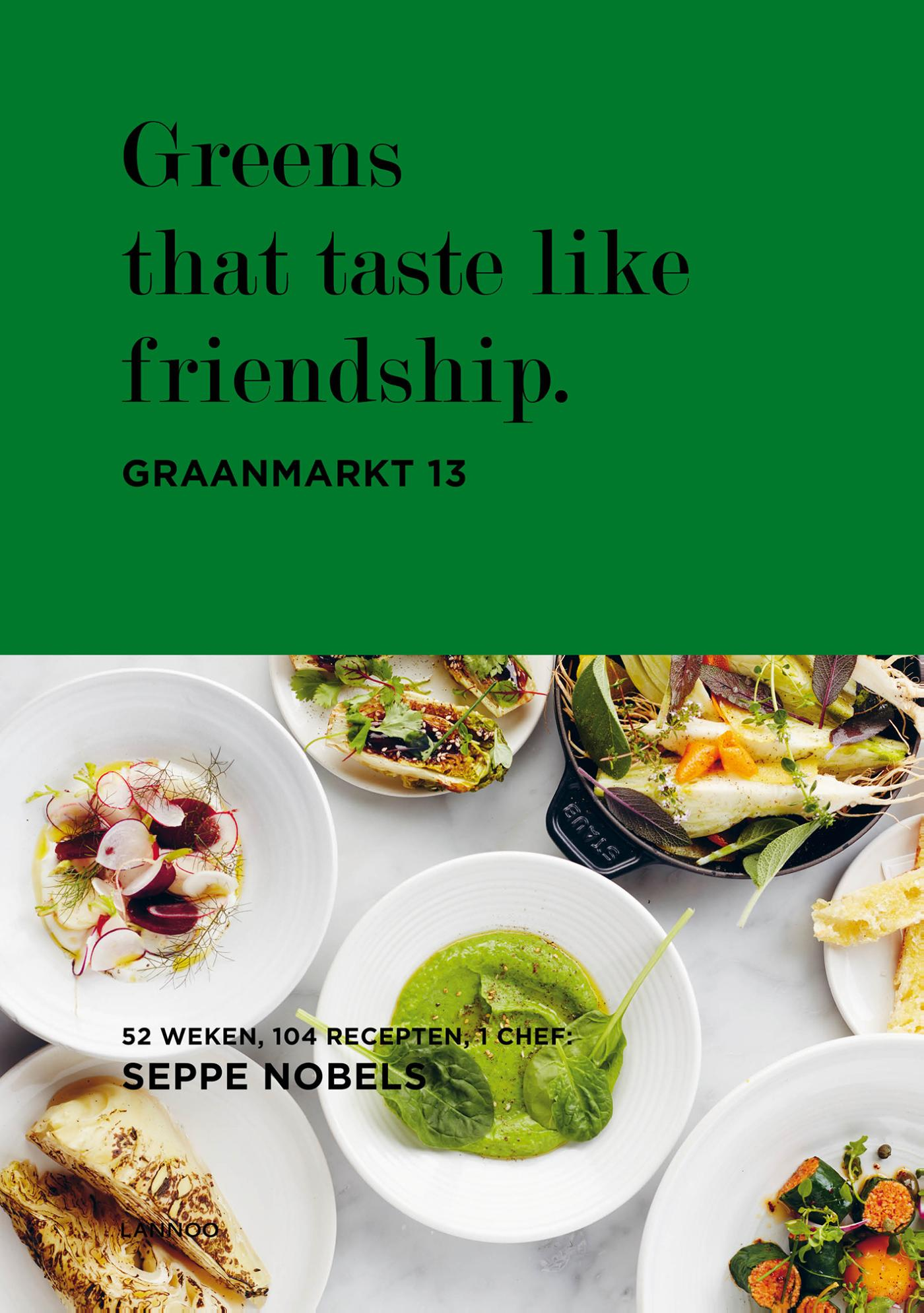 Cover Greens that taste like friendship.