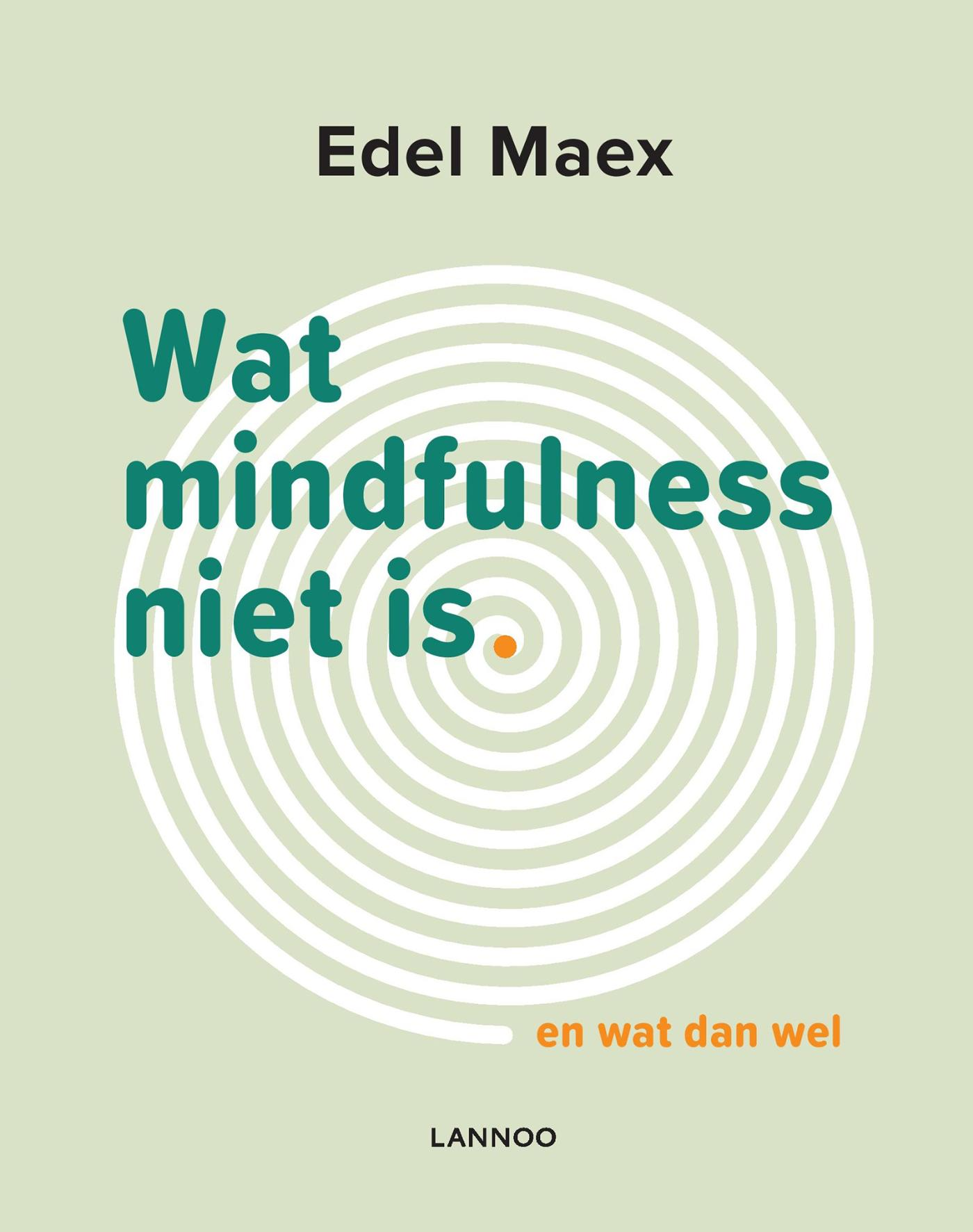 Cover Wat mindfulness niet is