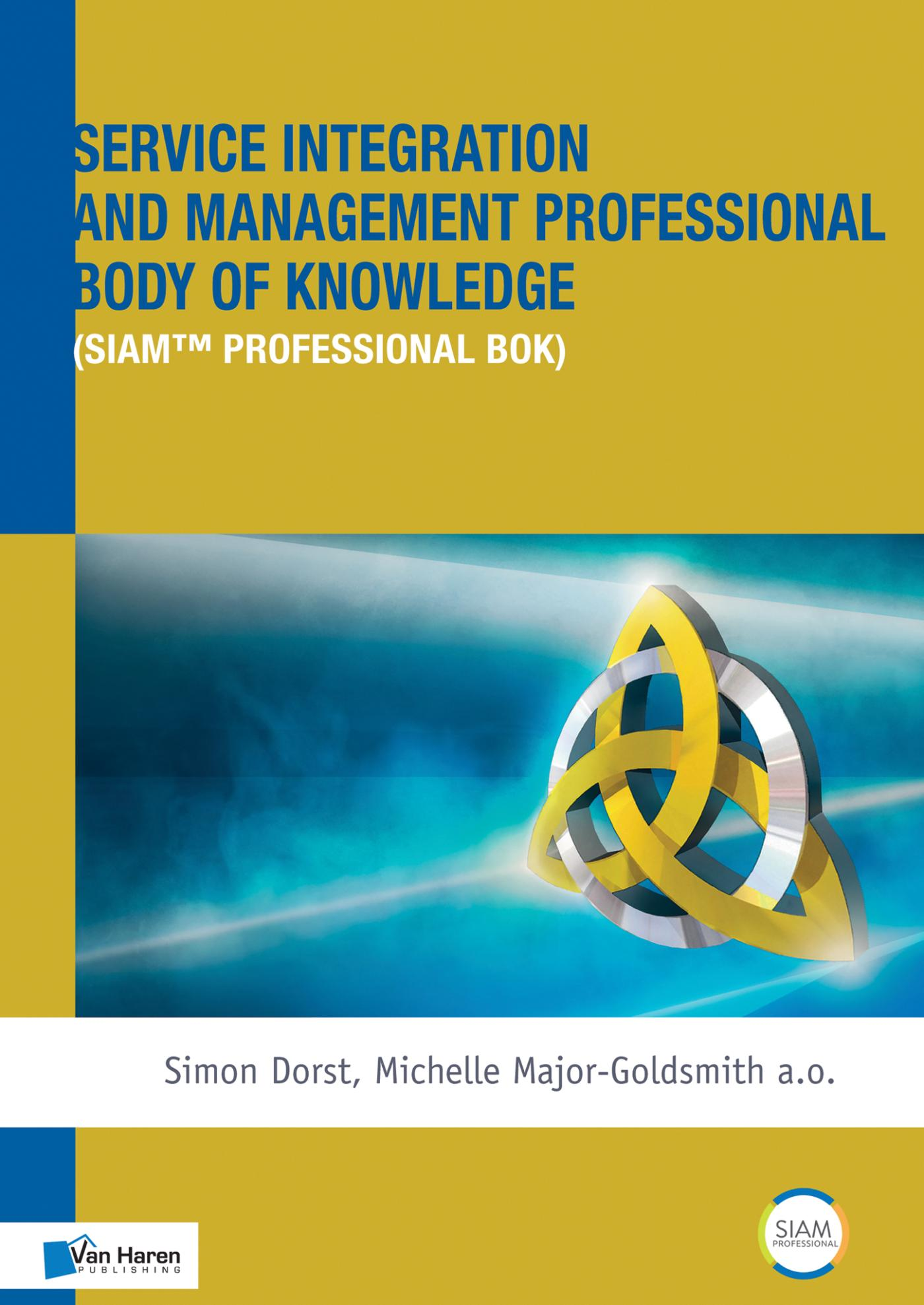 Cover Service Integration and Management Professional Body of Knowledge (SIAM ™ Professional BoK)