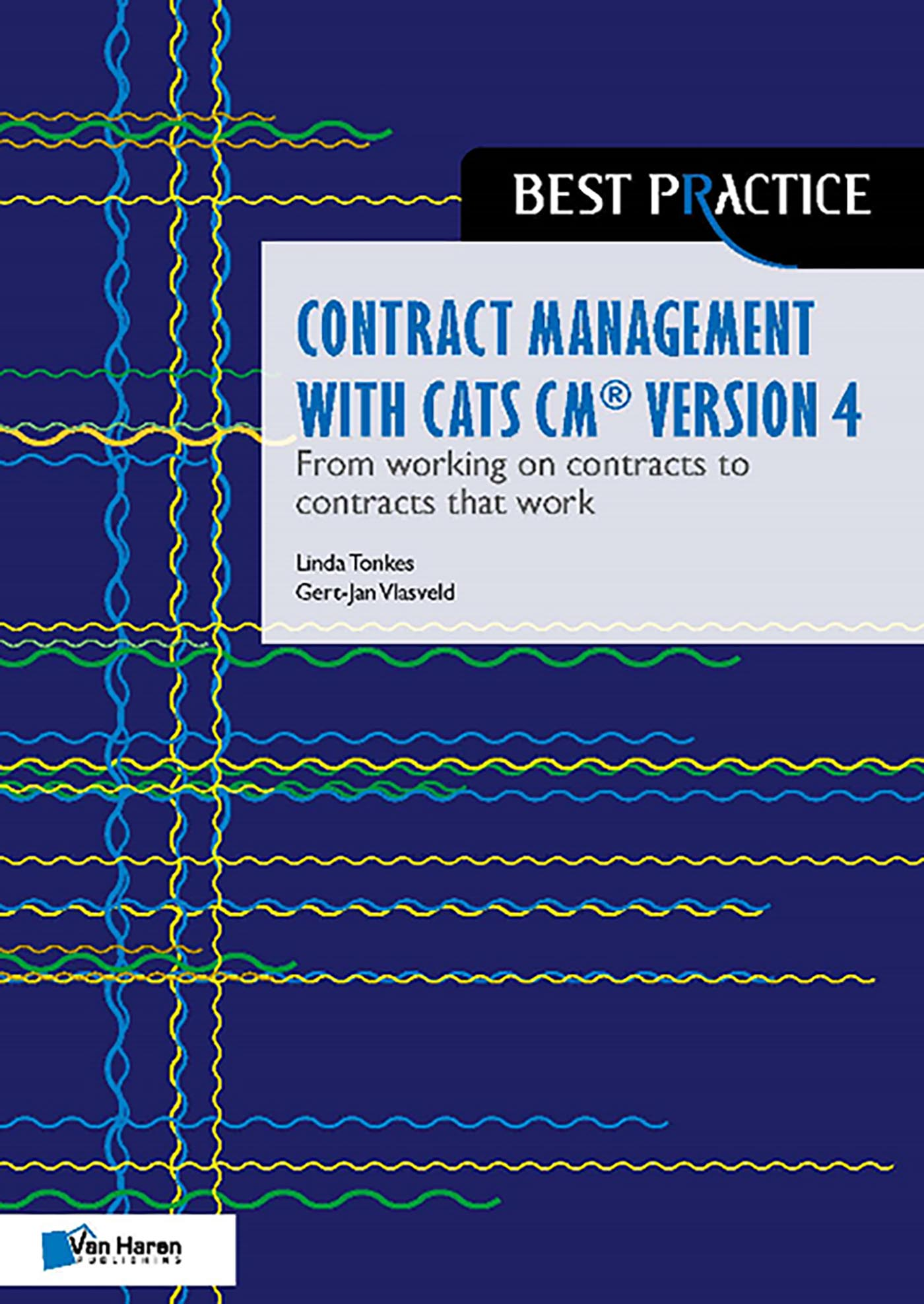 Cover Contract management with CATS CM® version 4: From working on contracts to contracts that work