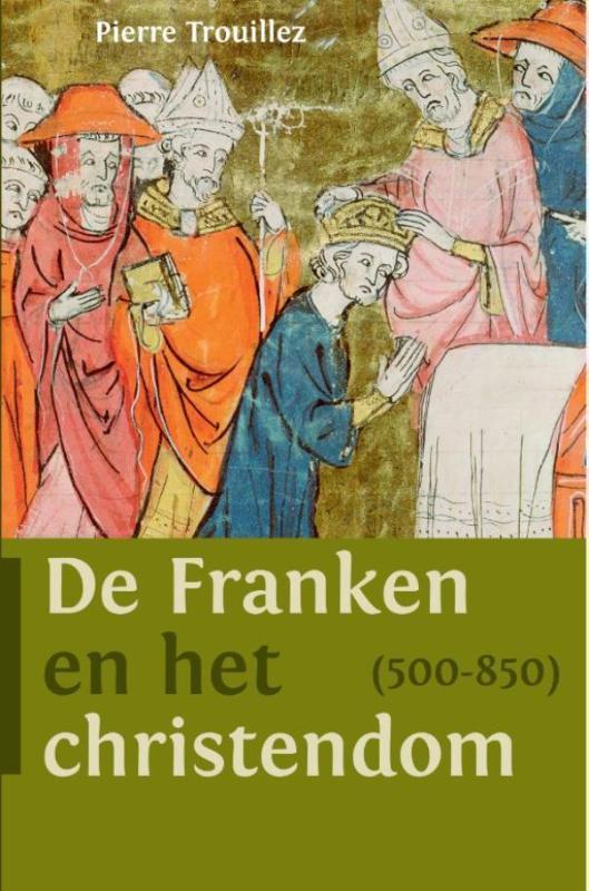 Cover De Franken en het christendom (500-850)