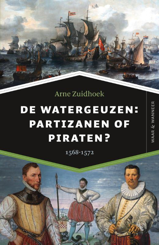 Cover De watergeuzen: partizanen of piraten?