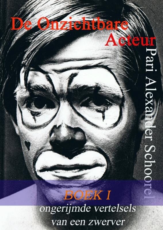 Cover De Onzichtbare Acteur - BOEK I
