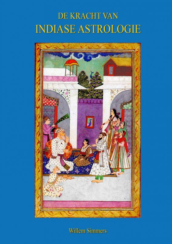 Cover De Kracht van Indiase Astrologie