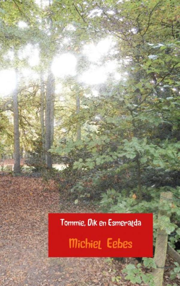 Cover Tommie, Dik en Esmeralda