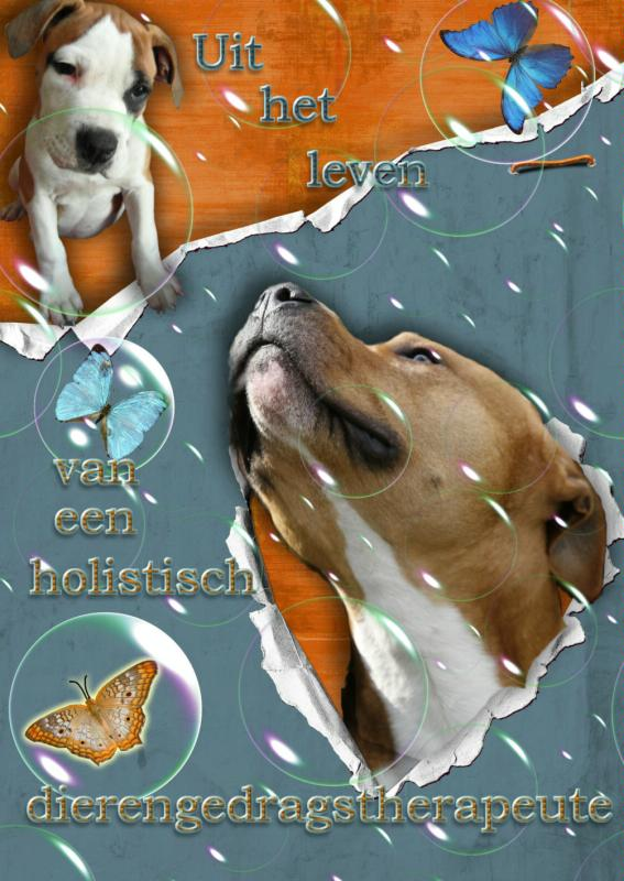 Cover Uit het leven van een holistisch dierengedragstherapeute
