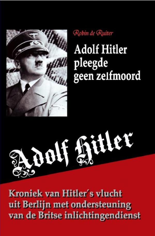Cover Adolf Hitler pleegde geen zelfmoord